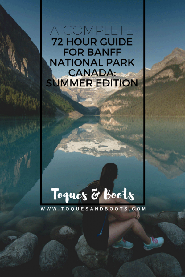 Visiting Banff National Park but are on a tight timeframe? This complete summer guide for Banff National Park has everything you need to make the most out of your trip in only 72 hours. You don't have to miss out on anything!