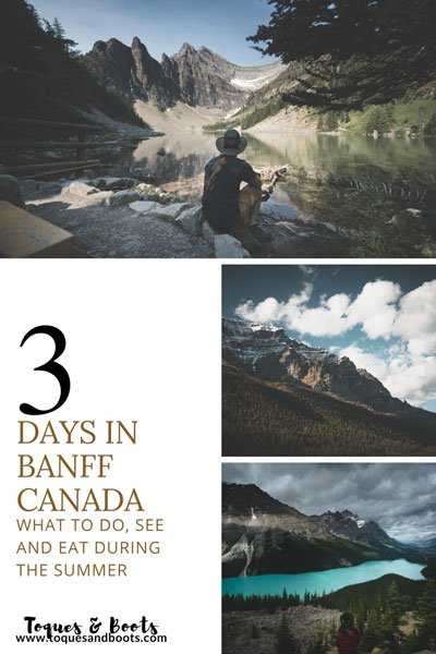 Summer in Banff is astonishing. In this 3-day itinerary for summer in Banff you'll find out where to eat, what to do, and the absolute must-see locations. #banff #travelalberta #canada #rockymountains #banffnationalpark #travel